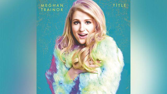 Meghan Trainor – All About That Bass は、イケてる大学生に人気らしいです